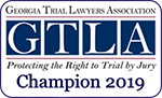 Georgia Trial Lawyers Association || GTLA || Protecting The Right to Trial by Jury || Champion 2018